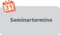Seminartermine