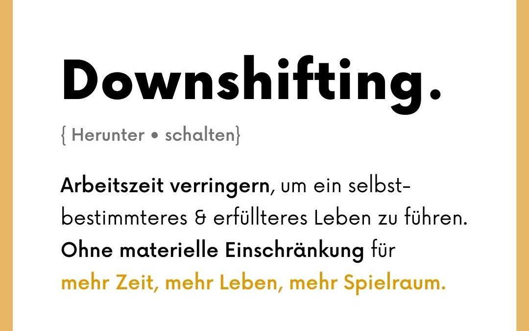 Downshifting beginnt im Kopf