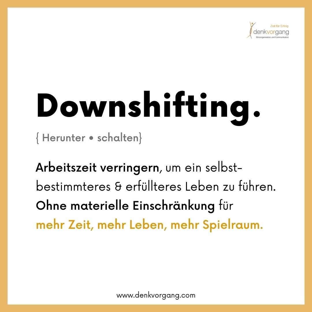 Downshifting Arbeitszeit reduzieren ohne Einschränkung